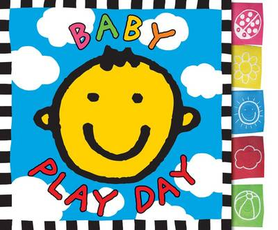 Baby Play Day Board Book: Touch & Feel Board Book (Board book)