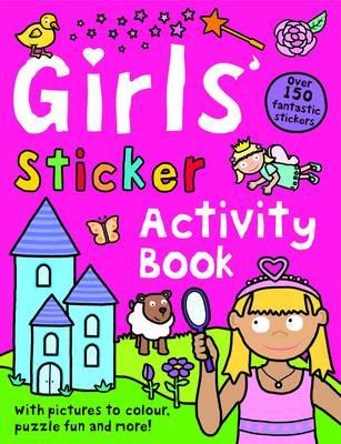 Girls' Sticker Activity: Preschool Sticker Activity (Paperback)