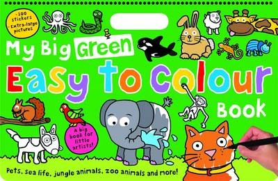 My Big Green Easy to Colour Book: My Big Easy To Colour Books (Paperback)