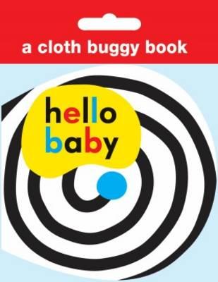 Cloth Buggy Book: Hello Baby (Rag book)