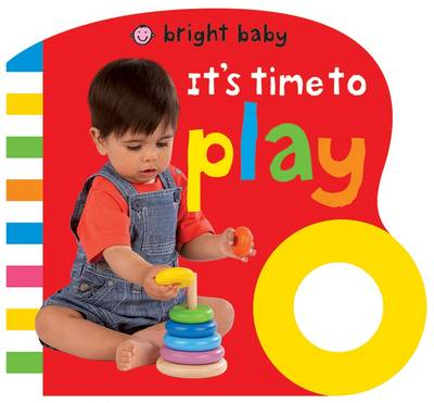It's Time to Play: Bright Baby Grips (Board book)
