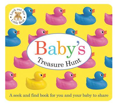 Baby's Treasure Hunt: Baby's Treasure Hunt (Board book)