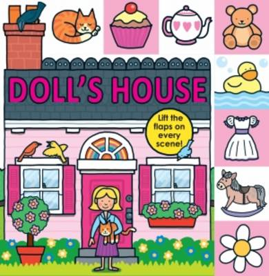Doll's House: Lift The Flap Tab Books (Hardback)