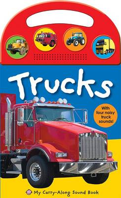 Trucks: My Carry Along Books (Hardback)