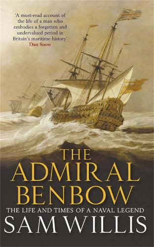 The Admiral Benbow: The Life and Times of a Naval Legend - Hearts of Oak Trilogy (Paperback)