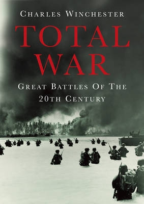Total War: Great Battles of the 20th Century (Hardback)