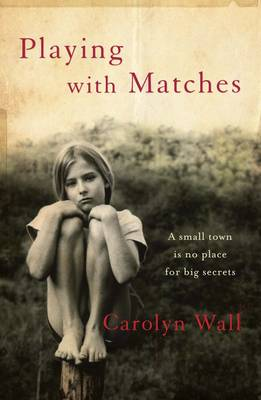 Playing with Matches (Hardback)