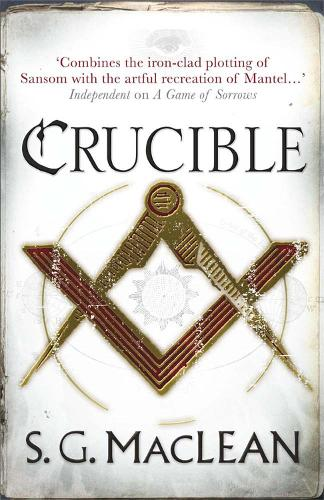 Crucible of Secrets: Alexander Seaton 3, from the author of the prizewinning Seeker series - Alexander Seaton (Paperback)