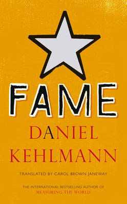 Fame: A Novel in Nine Episodes (Hardback)