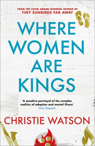 Where Women are Kings: from the author of The Language of Kindness (Paperback)