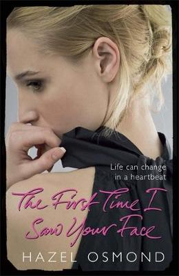 The First Time I Saw Your Face (Paperback)