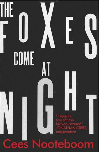 The Foxes Come at Night (Paperback)