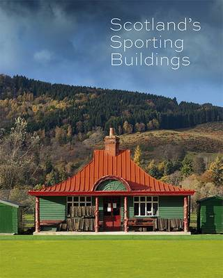 Scotland's Sporting Buildings (Paperback)