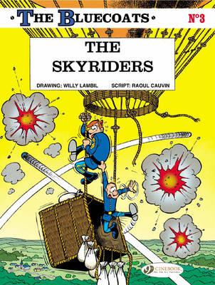 The The Bluecoats: The Skyriders Skyriders v. 3 - Bluecoats 03 (Paperback)