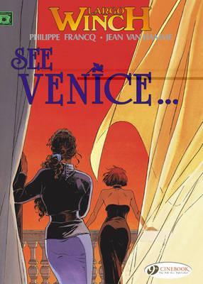 Largo Winch: See Venice... v. 5 (Paperback)