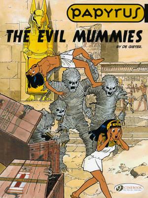 Papyrus: The Evil Mummies Evil Mummies v. 4 - Papyrus 04 (Paperback)