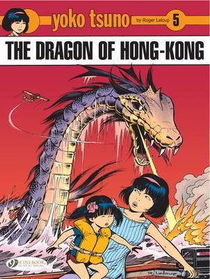 Yoko Tsuno: Dragon of Hong Kong v. 5 (Paperback)