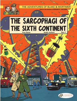 Blake & Mortimer 9 - The Sarcophagi of the Sixth Continent Pt 1 (Paperback)