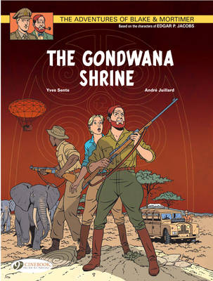The Adventures of Blake and Mortimer: The Gondwana Shrine Vol 11 (Paperback)