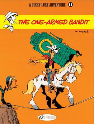 Lucky Luke: One-armed Bandit v. 33 (Paperback)
