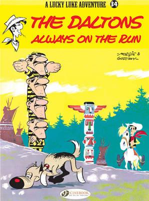 Lucky Luke: Daltons Always on the Run v. 34 (Paperback)
