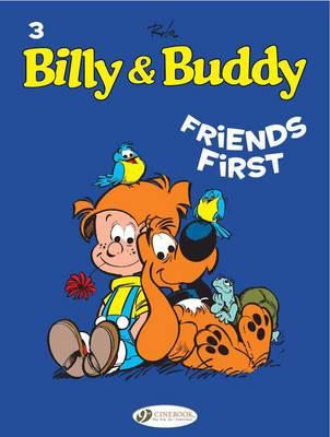 Billy & Buddy: Friends First v. 3 (Paperback)