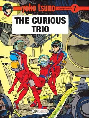 Yoko Tsuno: Curious Trio v. 7 (Paperback)