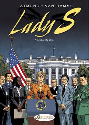 Lady: A Mole in D.C. Mole in D.C. 4 - Lady S. 04 (Paperback)