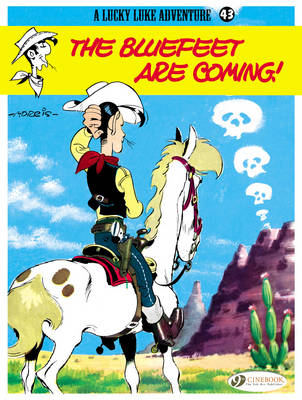 Lucky Luke: Bluefeet are Coming! v. 43 (Paperback)