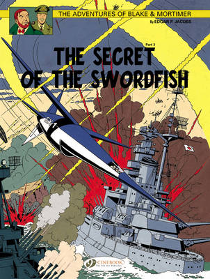 The Adventures of Blake and Mortimer: The Secret of the Swordfish, Part 3 v. 17 (Paperback)