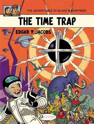 Blake & Mortimer: The Time Trap Vol. 19 - Blake & Mortimer 19 (Paperback)