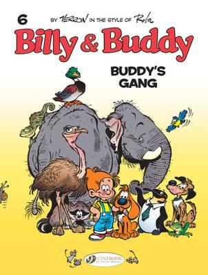 Buddy's Gang - Billy & Buddy 6 (Paperback)