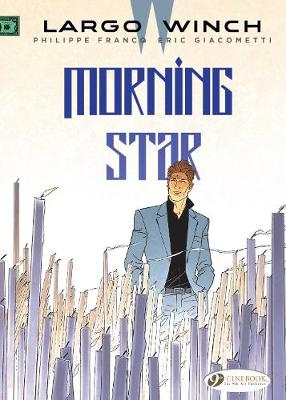 Largo Winch Vol. 17: Morning Star (Paperback)