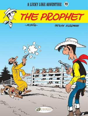 Lucky Luke Vol 73: The Prophet (Paperback)