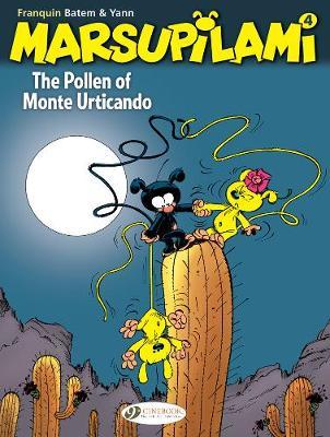 The Marsupilami Vol 4: The Pollen of Monte Urticando (Paperback)