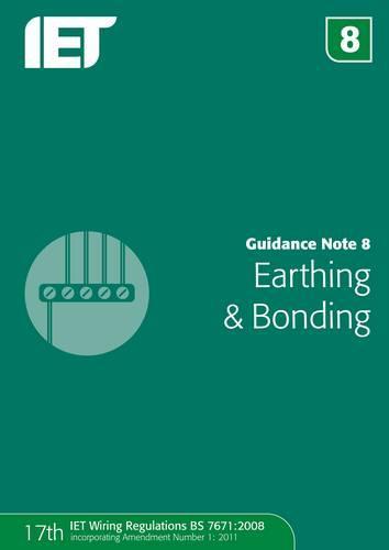 Guidance Note 8: Earthing & Bonding (Paperback)