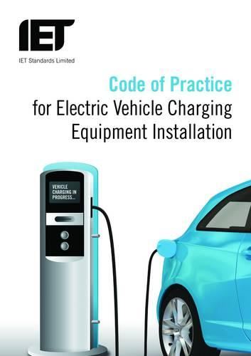 Code of Practice for Electric Vehicle Charging Equipment Installation (Paperback)