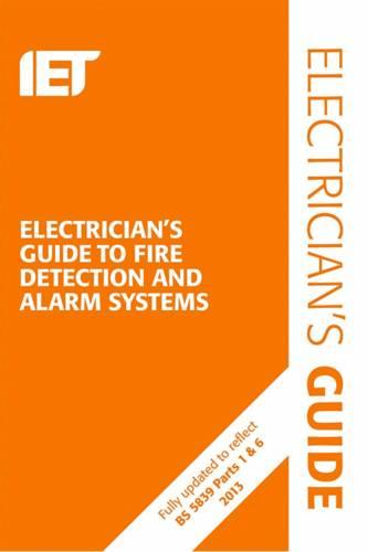 Electrician's Guide to Fire Detection and Alarm Systems - Electrical Regulations (Spiral bound)