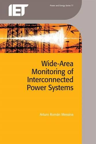 Wide Area Monitoring of Interconnected Power Systems - Energy Engineering (Hardback)
