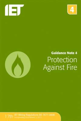 Guidance Note 4: Protection Against Fire - Electrical Regulations (Paperback)