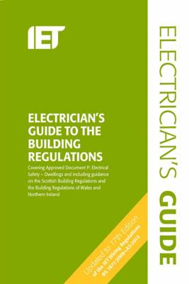 Electrician's Guide to the Building Regulations - Electrical Regulations (Spiral bound)