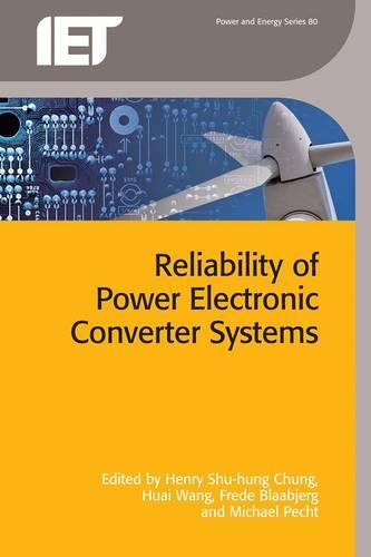 Reliability of Power Electronic Converter Systems - Energy Engineering (Hardback)