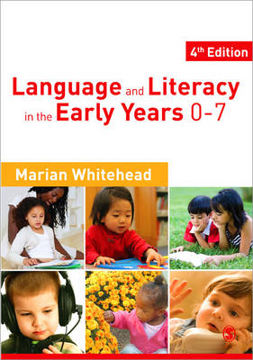 Language & Literacy in the Early Years 0-7 (Paperback)