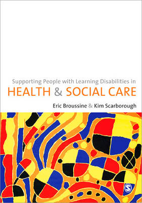 Supporting People with Learning Disabilities in Health and Social Care (Paperback)