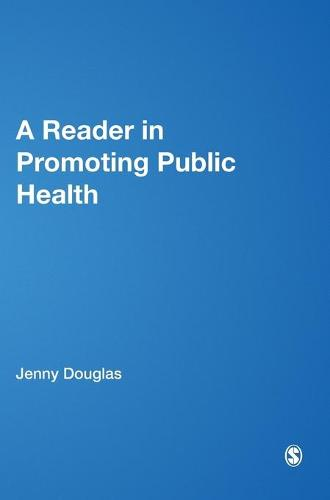A Reader in Promoting Public Health - Published in Association with The Open University (Hardback)