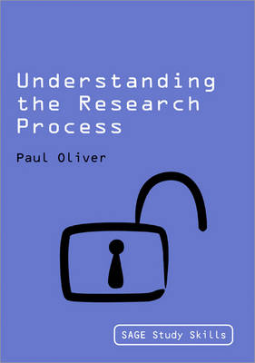 Understanding the Research Process - Sage Study Skills Series (Paperback)