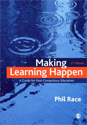 Making Learning Happen: A Guide for Post-Compulsory Education (Paperback)