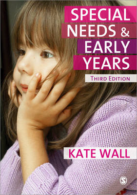 Special Needs and Early Years: A Practitioner Guide (Paperback)
