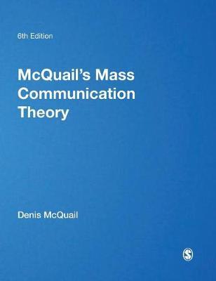 McQuail's Mass Communication Theory (Hardback)