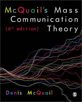 McQuail's Mass Communication Theory (Paperback)
